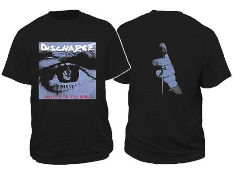 Discharge Shootin up the World Mens Tshirt