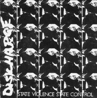 Discharge State Violence State Control Vinyl 7 Inch