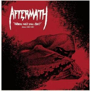 Aftermath When Will You Die Demos 86/87 Vinyl LP