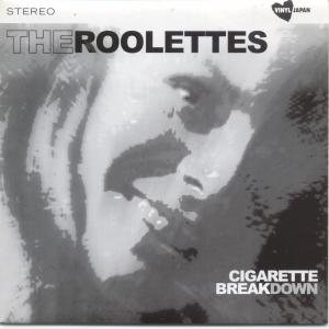 The Roolettes Cigarette Breakdown Vinyl 7 Inch