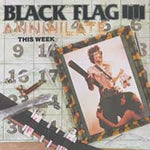 Black Flag Annihilate this Week CD