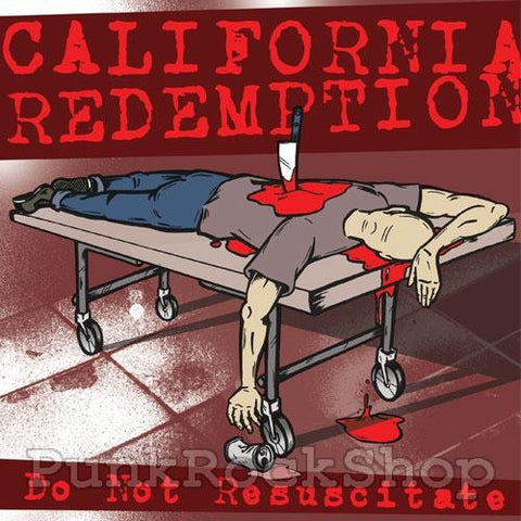 Californian Redemption Do Not Resuscitate Vinyl 7 Inch