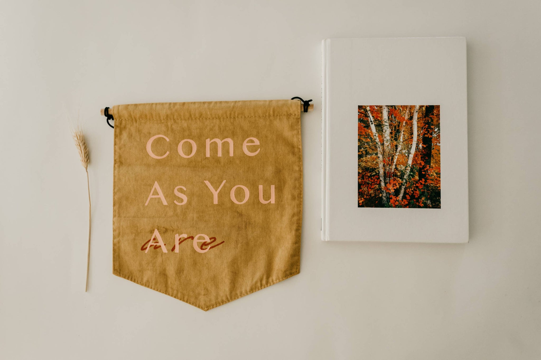 Come As You Are Wall Banner