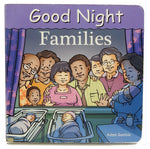 Good Night Families<br>Kids Board Books