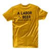 Labor of Beer T-Shirt - Gold