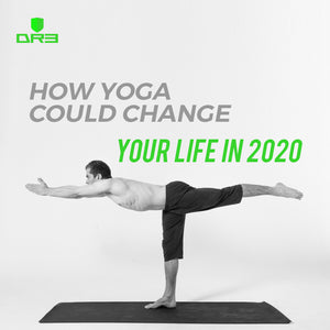 How Yoga could change your life in 2020