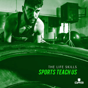 The Life Skills Sports Teach Us