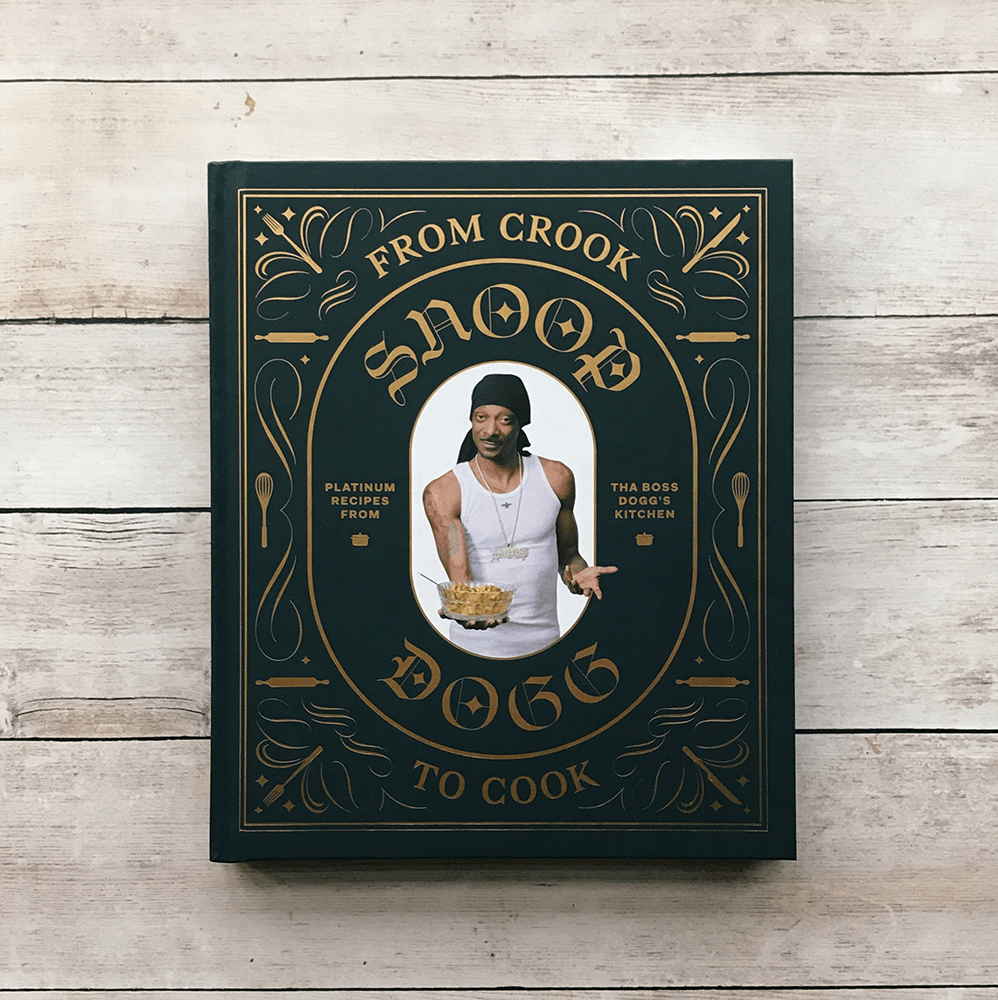 Snoop Dogg's From Crook to Cook 'Platinum Recipes from Tha Boss Dogg's Kitchen' - Hello World