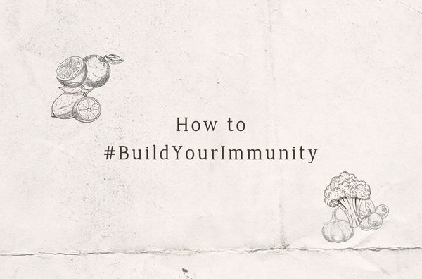 How to #BuildYourImmunity