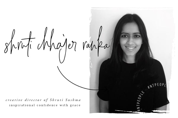 #NTPeople Series: Shruti Chhajer Ranka