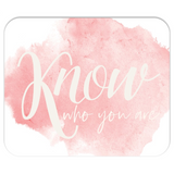 KNOW Who You Are Mousepad