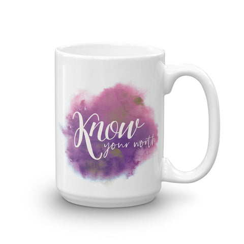 KNOW Your Worth Coffee Mug