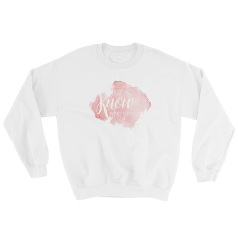 KNOW Who You Are Sweatshirt