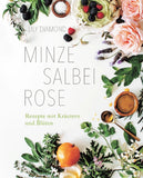 Minze, Salbei, Rose