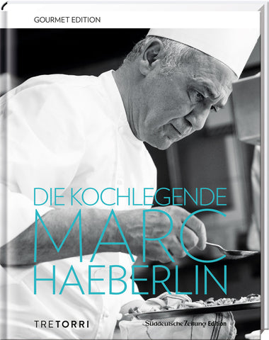 Gourmet Edition: Die Kochlegende Marc Haeberlin