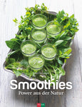 Smoothies - Power aus der Natur