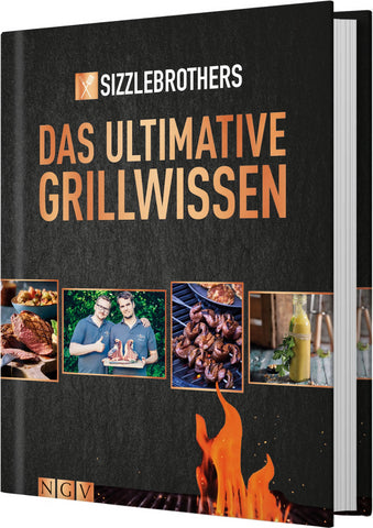 Sizzle Brothers - Das ultimative Grillwissen