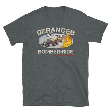 Deranged Bomber Ride 2020 Official T-shirt