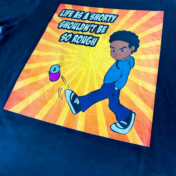 LIMITED EDITION* LIFE AS A SHORTY... GRAPHIC TEE