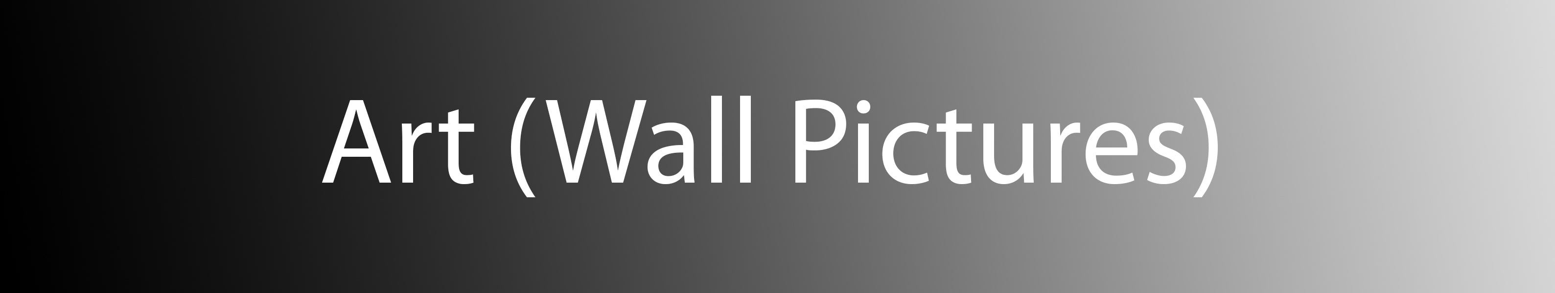 Art - Wall Pictures (Click Here)