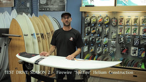 Firewire Spitfire Helium Review: Test Drive Season 2 Episode #1