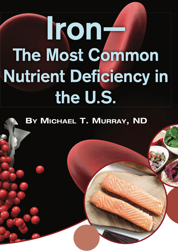 Iron— The Most Common Nutrient Deficiency in the U.S.