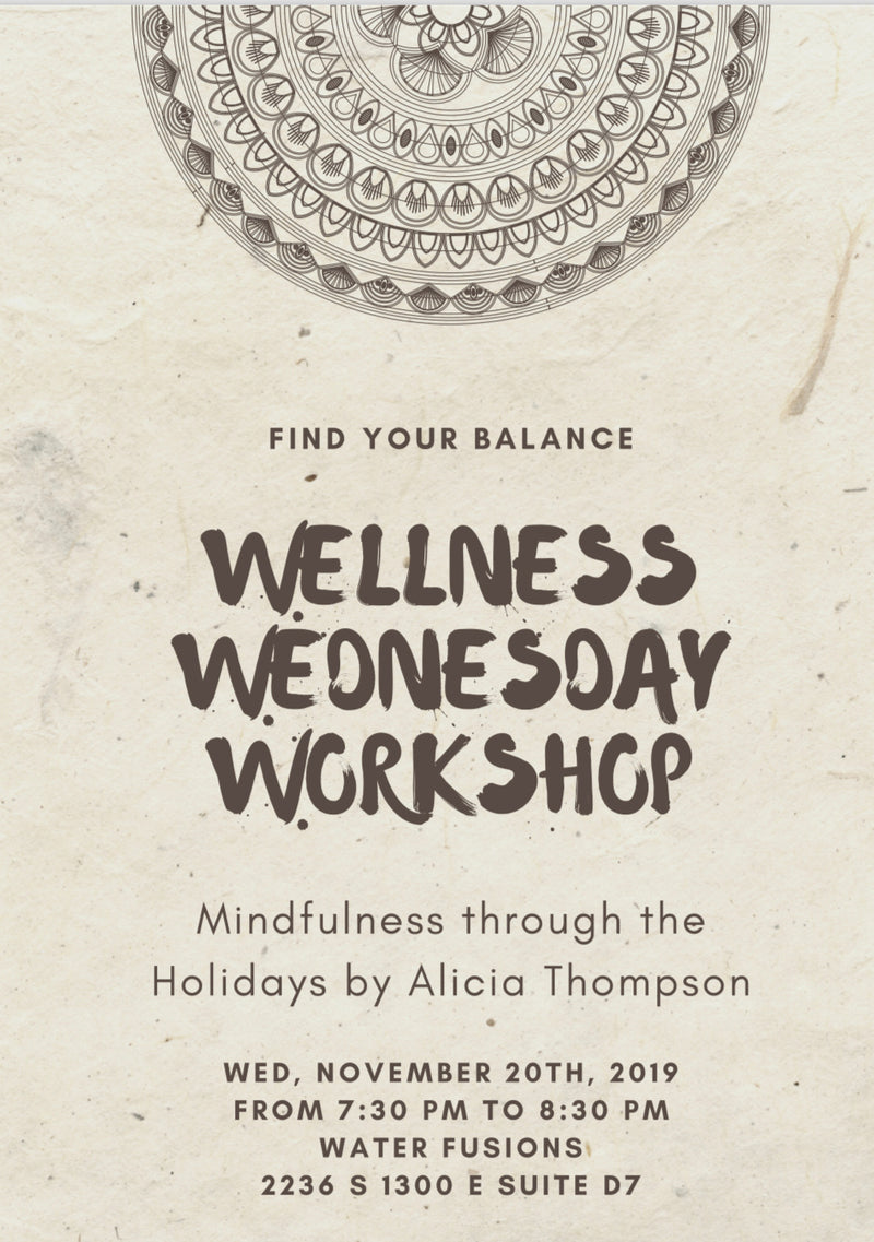 Mindfulness Through the Holidays, Workshop
