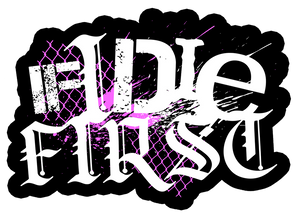 IF I DIE FIRST - Logo Sticker