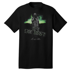 IF I DIE FIRST - Cemetery T-Shirt *PREORDER*