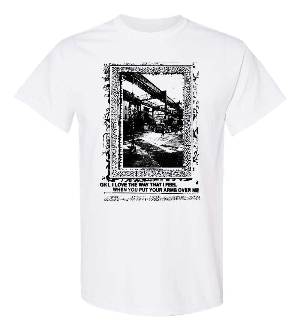 "bedfordtowers - ""I Love The Way..."" T-Shirt"