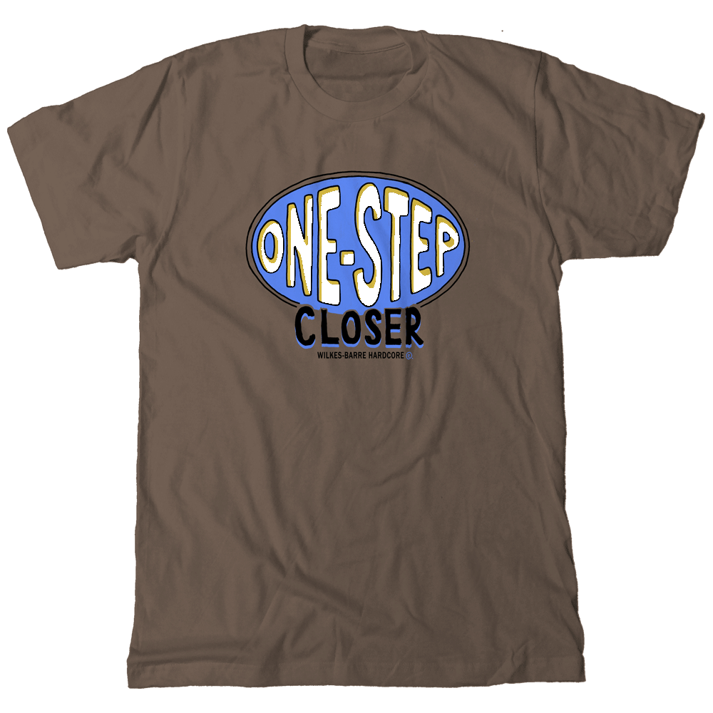 ONE STEP CLOSER - Imprint T-Shirt