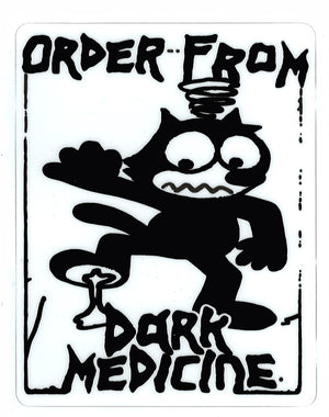 "Dark Medicine - ""Order from Dark Medicine"" Sticker"