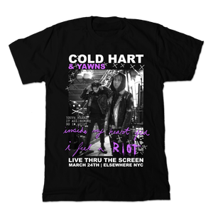 COLD HART & YAWNS - Live Thru The Screen T-Shirt