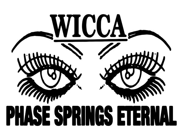WICCA PHASE SPRINGS ETERNAL - Two Eyes Sticker