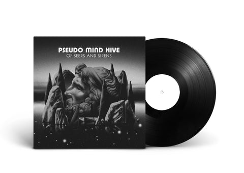 Pseudo Mind Hive - Of Seers And Sirens (Test Pressing)