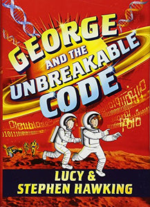 George and the Unbreakable Code - Lucy & Stephen Hawking