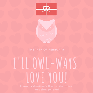 I'll Owl-Ways Love You ! - True love is to always rememberGift Card