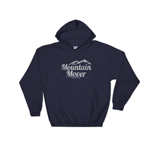 """Mountain Mover"" Matthew 17:20 Christian Hooded Sweatshirt"