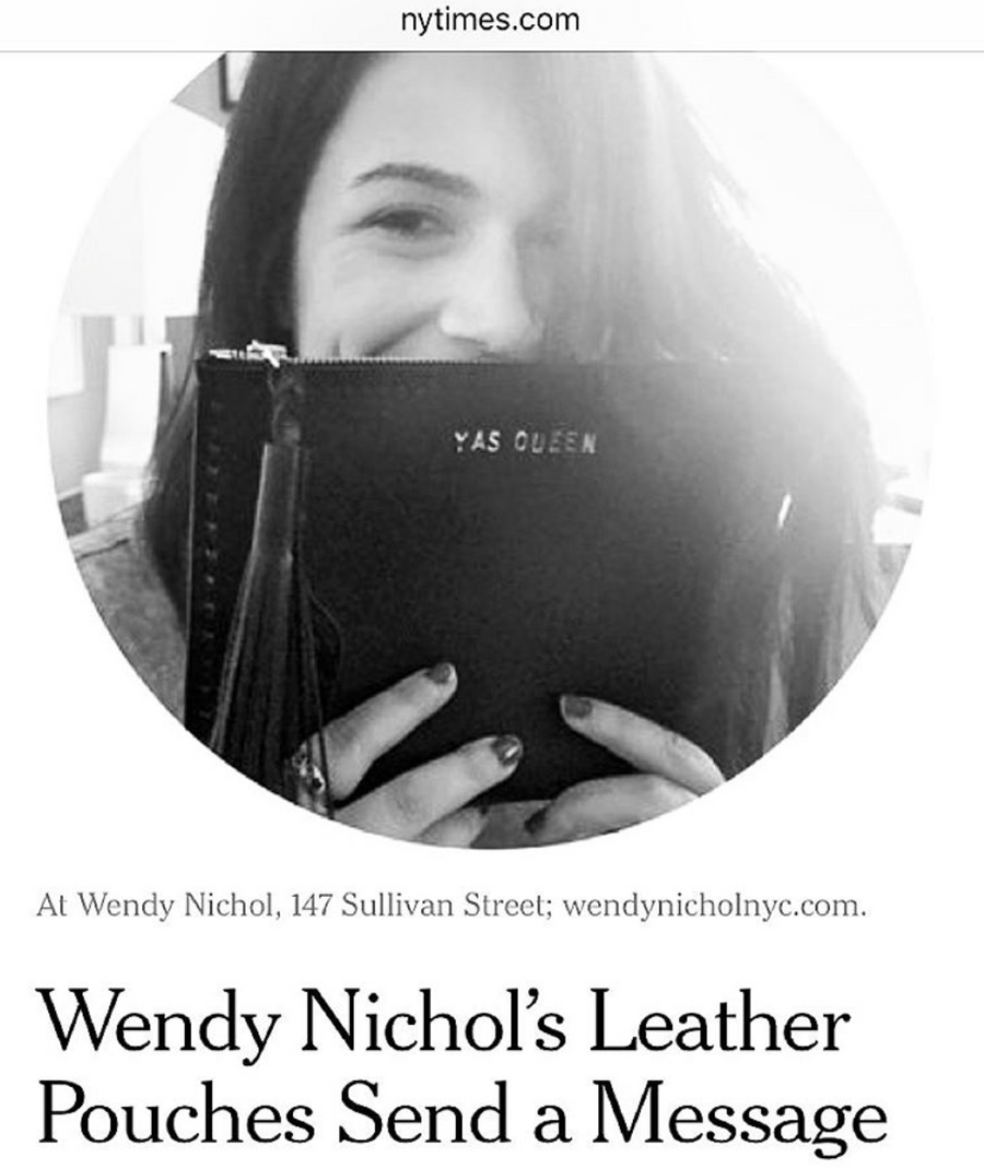 Abbi Jacobson Broad City Wendy Nichol New York Times NYTimes.com Wendy Nichol's Leather Pouches Send a Message Broad City Beyonce Leather Large Laced Clutch Pouch Custom Embossed Initial Letter Monogram Card Phone Wallet Clutch Wendy Nichol Designer Purse handbags Handmade in NYC New York City Zip Zipper Pouch Smooth Black High Quality Leather Fringe Tassel Gold Silver Foil YAS QUEEN FUCK YES FUCK YEAH FUCK OFF FUCK NO FUCK YOU