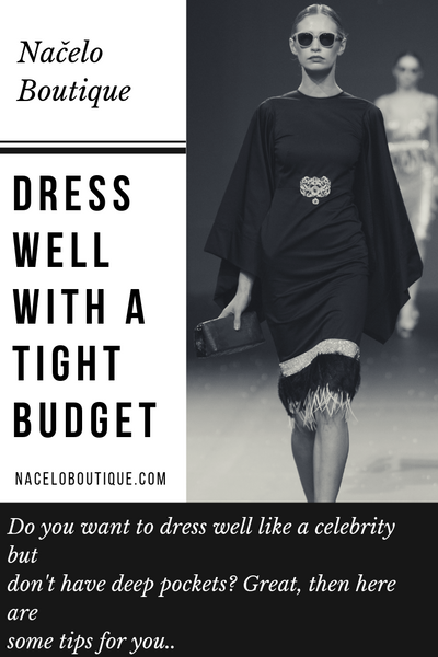 Dress Well With A Tight Budget