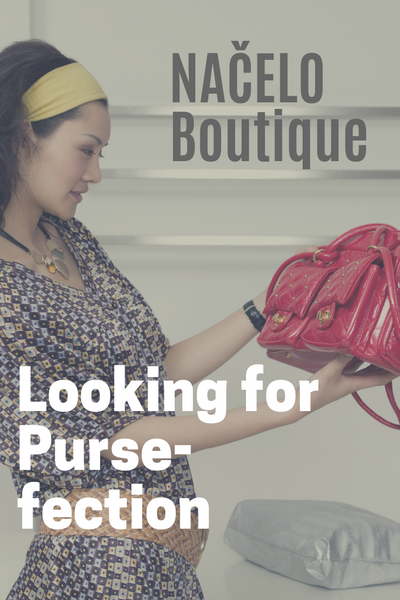 "Looking for ""Pursefection"""