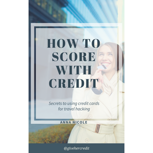 How To Score With Credit Ebook