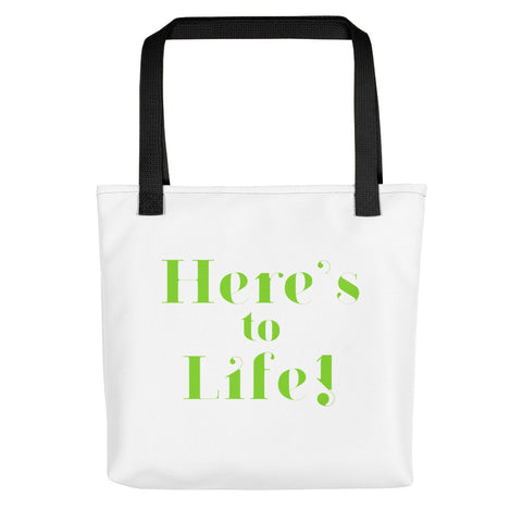 AS IS Here's to Life! Tote Bag