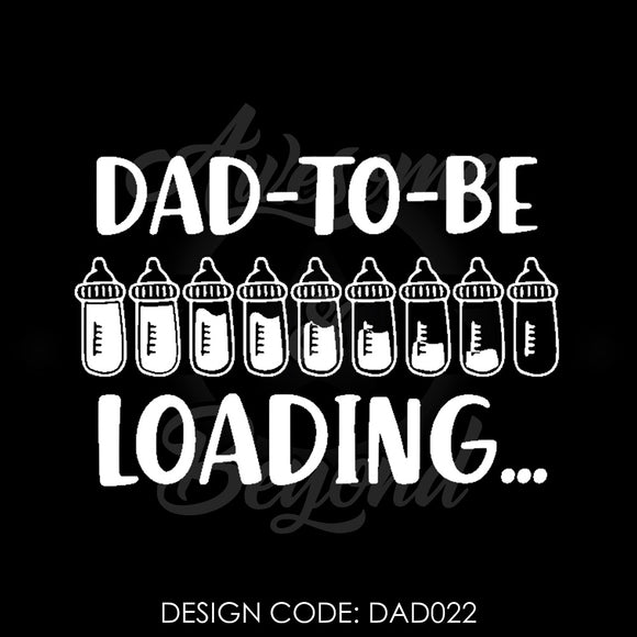 DAD TO BE LOADING (BOTTLES) - DAD022