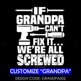 IF GRANDPA CAN'T FIX IT WE'RE ALL SCREWED - GRANDPA002