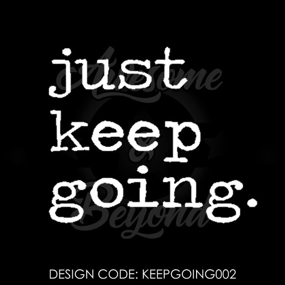 JUST KEEP GOING (TYPEWRITER) - KEEPGOING002