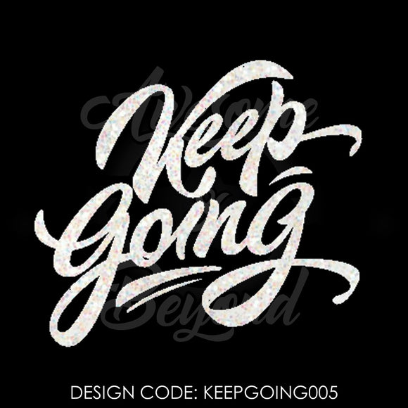 KEEP GOING (CURSIVE) - KEEPGOING005