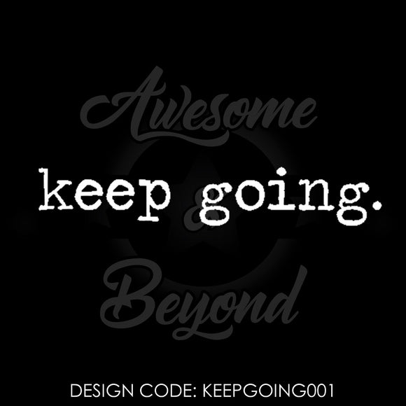 KEEP GOING (TYPEWRITER) - KEEPGOING001
