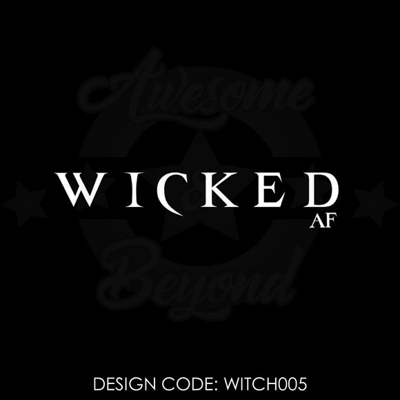 WICKED AF - WITCH005