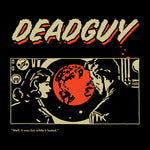 DEADGUY Goodbye Cruel World Shirt
